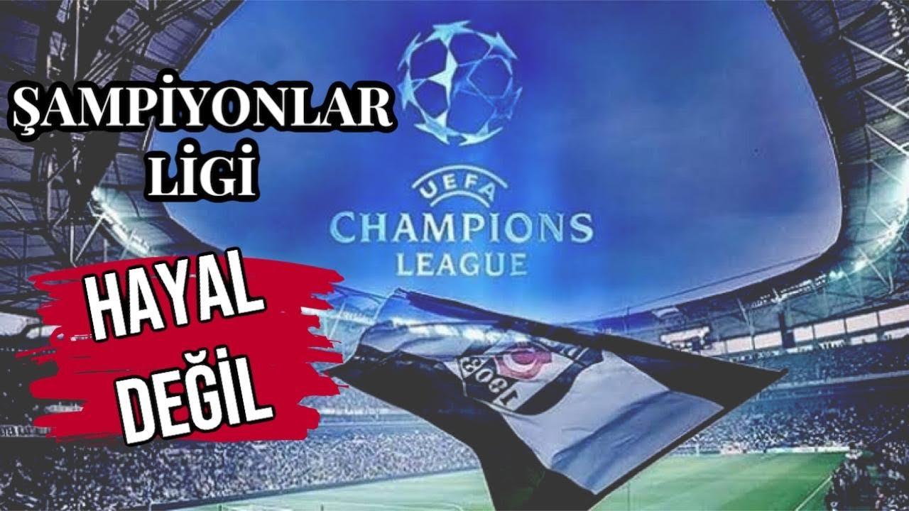 ŞAMPİYONLAR LİGİ HAYAL DEĞİL !!