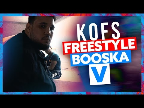 Kofs | Freestyle Booska V