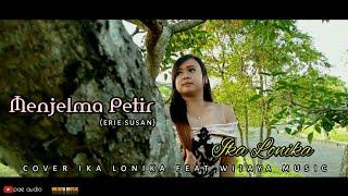 Menjelma Petir (erie susan) Cover Ika Lonika ft Wijaya