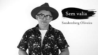Gambar cover Sem valia - Sandemberg Oliveira - Poema de bom dia