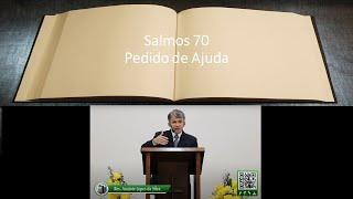 Pedido de Ajuda - Salmo 70 Estudo Bíblico - Anatote Lopes  06/05/21