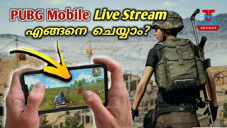 How To Stream PUBG Mobile Live on Youtube in Android | Technotips Malayalam