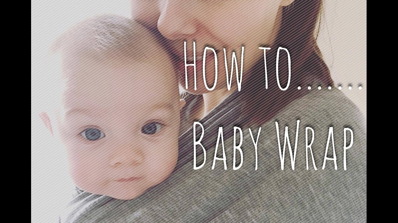 How To Basic Classic Carry Little Munchkins Baby Wrap