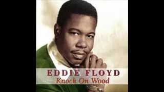 EDDIE FLOYD - KNOCK ON WOOD - GOT TO MAKE A COMEBACK
