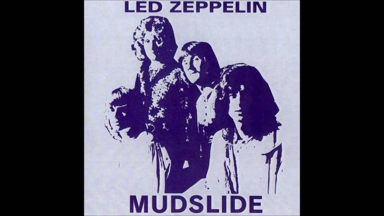 Led Zeppelin: Mudslide [Bootleg]