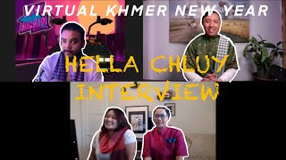 VIRTUAL KHMER NEW YEAR HELLA CHLUY Q&A INTERVIEW