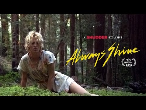 Always Shine (Official Full online) - A Shudder Exclusive