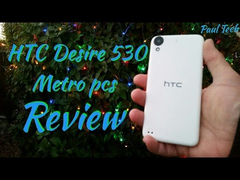 """HTC Desire 530 Metro pcs Full Review """"Please Watch before you purchase this device"""""""