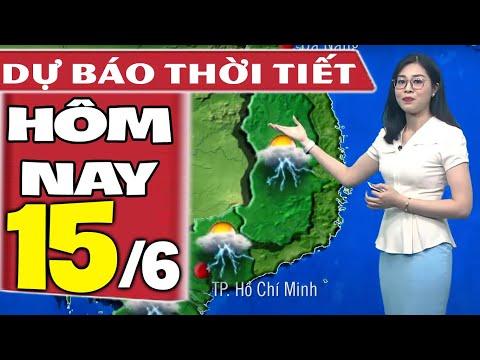 Dự báo thời tiết hôm nay mới nhất ngày 15/6/2021   Dự báo thời tiết 3 ngày tới