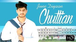 New Punjabi Songs 2015 | June Diyan Chuttiyan | Gurnam Bhullar | Latest Punjabi Songs 2015