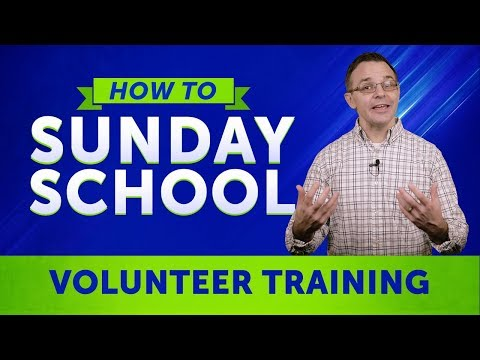How To Sunday School: The Importance Of Teacher Training For