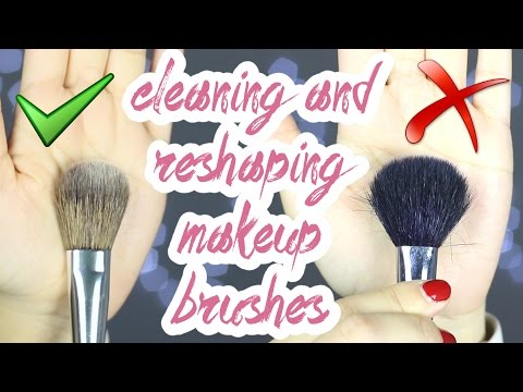 How To Clean and Reshape Makeup Brushes