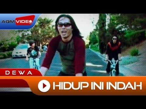 Dewa - Hidup Ini Indah | Official Video