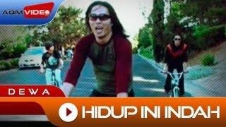Video Dewa - Hidup ini Indah | Official Video download MP3, 3GP, MP4, WEBM, AVI, FLV November 2018