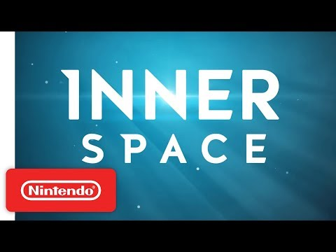 Download Youtube: InnerSpace: Into the Inverse Launch Trailer - Nintendo Switch