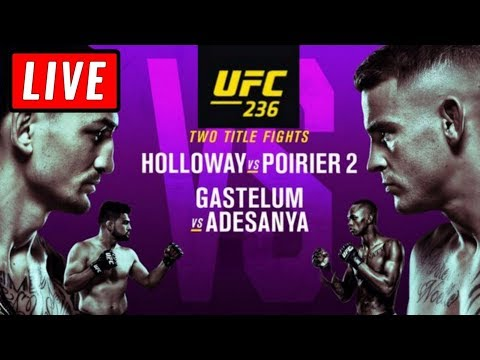 🔴 UFC 236 LIVE STREAM - HOLLOWAY Vs POIRIER / ADASANYA Vs GASTELUM - Full Show Live Reaction
