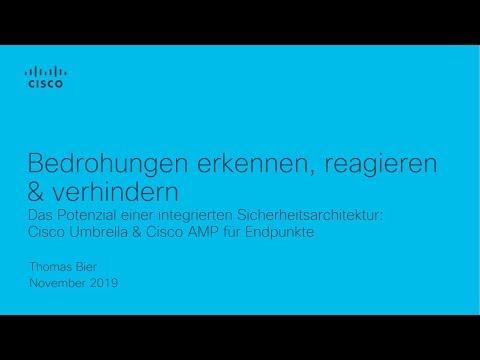 Webinar: Bedrohungen erkennen & verhindern, mit Cisco Umbrella & Cisco AMP für Endpunkte