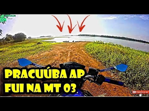 PRACUÚBA - AMAPÁ - BRASIL  FUI NA MT 03