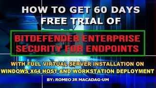 How To Get 60 Days Free Trial of Bitdefender GravityZone Enterprise Security For Endpoints