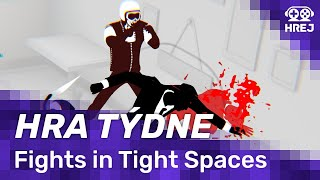 hra-tydne-fights-in-tight-spaces