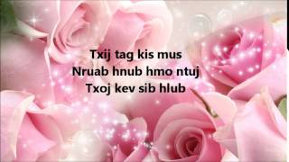 Txij Hnub No Mus - Alex Vue & Pa Moua