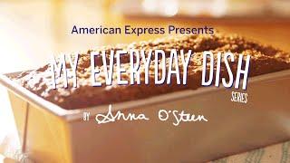 Banana Bread W/ Anna O'steen | My Everyday Dish