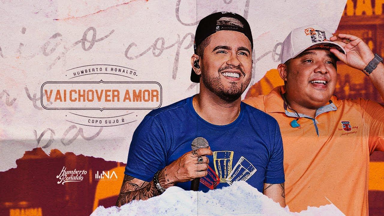 Humberto e Ronaldo - Vai Chover Amor | DVD Copo Sujo 2