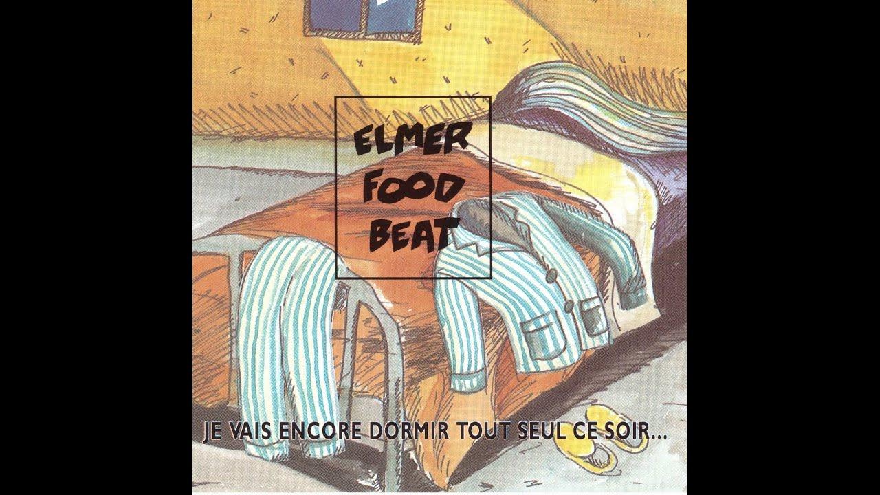 Download Je vais encore dormir tout seul ce soir ... et je vais encore le regretter - Elmer Food Beat