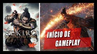 SEKIRO: SHADOWS DIE TWICE - GAMEPLAY DO INÍCIO EM PORTUGUÊS PT-BR #01