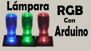 Video Cómo Hacer una Lámpara RGB con Arduino (muy fácil de hacer) download MP3, 3GP, MP4, WEBM, AVI, FLV Oktober 2018