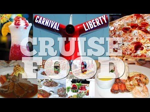 Carnival Liberty CRUISE FOOD!