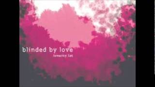 러브시티-Blinded by Love