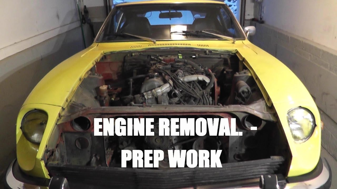 Repeat Datsun 240z - Engine Removal Prep Work and Steps by CarsNToys