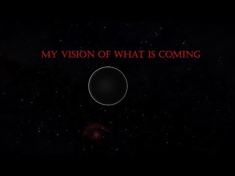 My Vision of What is Coming