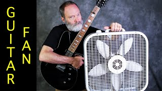 Ambient Guitar Soundscape with a Window Fan: Do It!