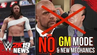 WWE 2K19: GM MODE NOT RETURNING & NO *NEW* MECHANICS?... (#WWE2K19 News)