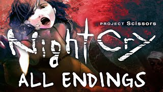 NightCry all endings (Project Scissors)