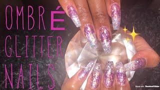 Acrylic Nails Tutorial | Fill | Glitter Ombré Nails