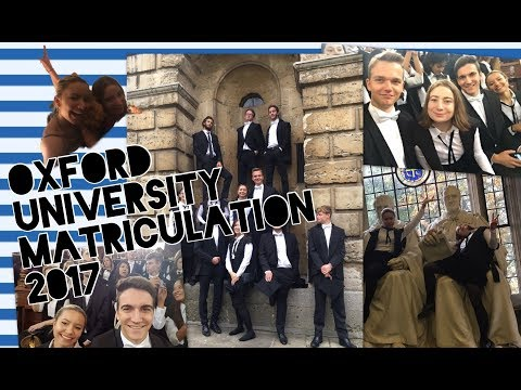 OXFORD UNIVERSITY MATRICULATION 2017 | VLOG | UNIV