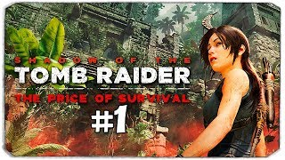 МЫ СНОВА В ПОЛНОЙ ПОПЕ - SHADOW OF THE TOMB RIDER - THE PRICE OF SURVIVAL DLC
