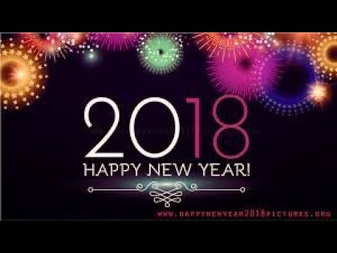 happy new year 2018 best wishes greeting and messages new year status video 2018