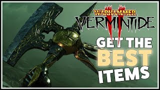 [Vermintide 2] How to get the Best Items in the Game