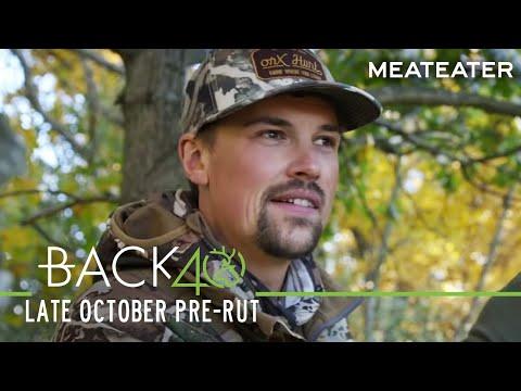 Back 40 Episode 5: Mark Kenyon And Doug Duren Hunt The Late October Pre-Rut
