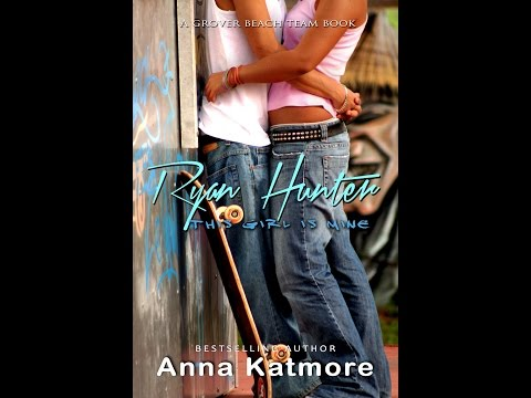 RYAN HUNTER, chapter 1, by Anna Katmore