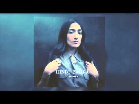 Hindi Zahra - Un jour (Official audio)