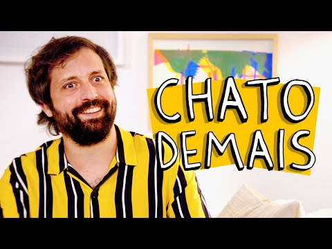 CHATO DEMAIS