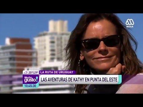 Las aventuras de Kathy en Uruguay - Mucho Gusto