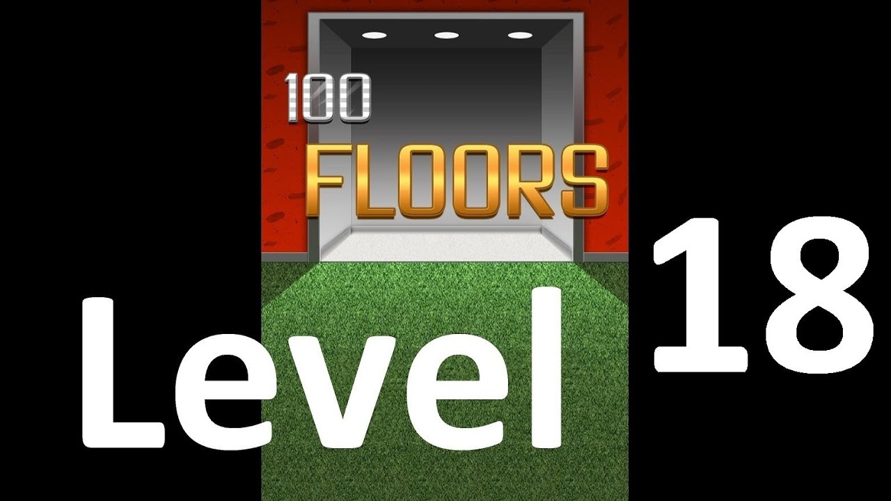 100 Floors Level 18 Solution Floor 18 Youtube