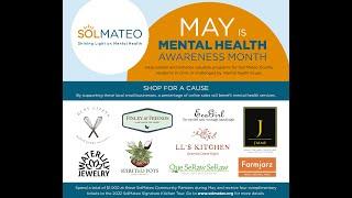 SolMateo at Burlingame Farmer's Market May 2021 - Shining Light on Mental Health Awareness Month