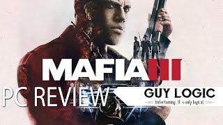 Mafia 3 - Logic Review